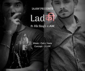 Ladki ft. Hk Singh x AM
